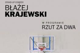 """Zakopane Wydarzenie Stand-up Stand-up: Błażej Krajewski Program """"Rzut za dwa"""""""
