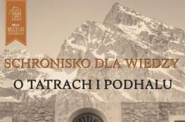 Zakopane Wydarzenie Wystawa Schronisko dla wiedzy o Tatrach i Podhalu